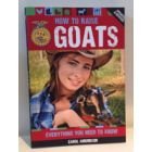 How to Raise Goats, by Carol Amundson