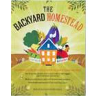 The Backyard Homestead, Edited by Carleen Madigan