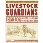 Livestock Guardians, by Janet Vorwald Dohner
