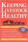 Keeping Livestock Heathy: A Veterinary Guide by N. Bruce Haynes, D.V.M.