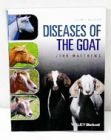 Diseases of the Goat, Fourth Edition, by John Matthews