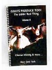 Goats Produce Too! by Mary Jane Toth