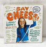 Say Cheese! by Ricki and Sarah Carroll